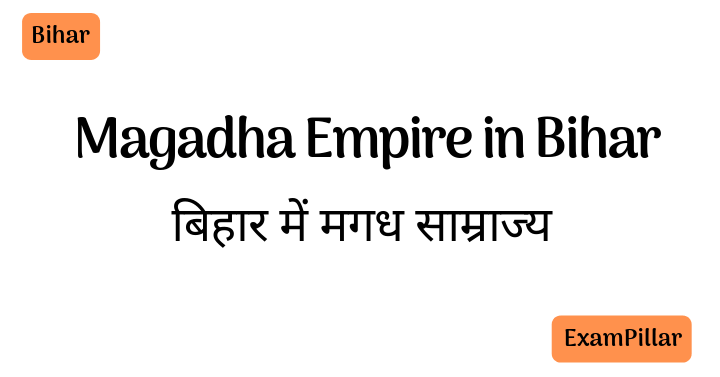 Magadha Empire in Bihar