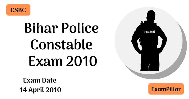 Bihar Police Constable - 2010