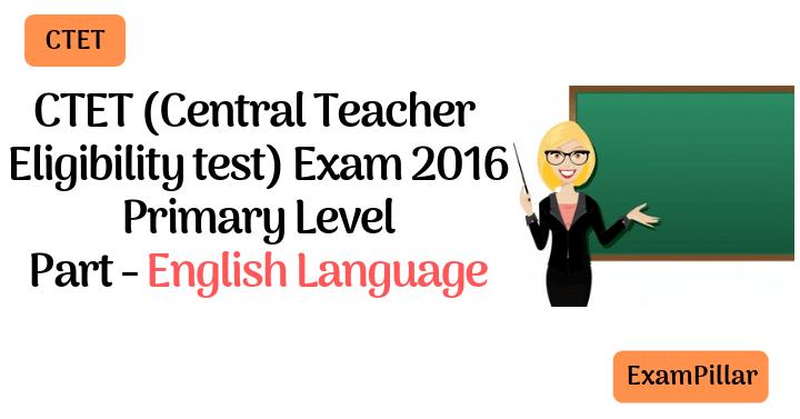 CTET Sep 2016 Exam Paper English Language