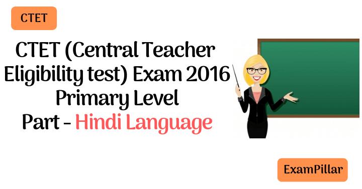 CTET Sep 2016 Exam Paper Hindi Language