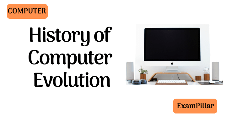 History of Computer Evolution
