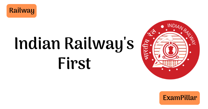 Indian Railway's First