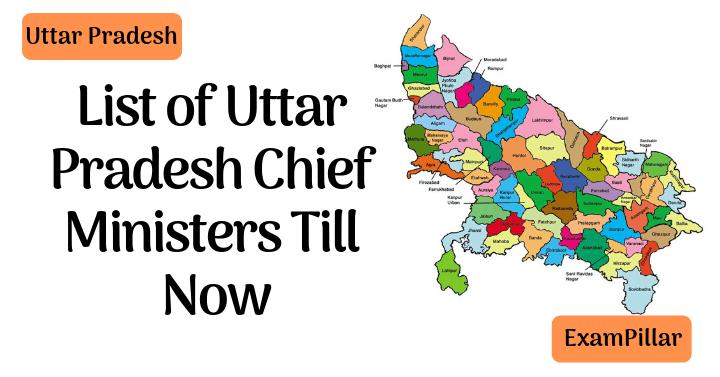 List of Uttar Pradesh Chief Ministers Till Now