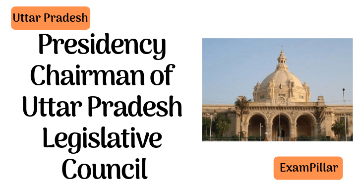 Presidency Chairman of Uttar Pradesh Legislative Council