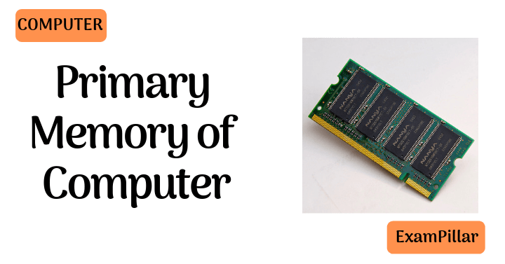 Primary Memory of Computer