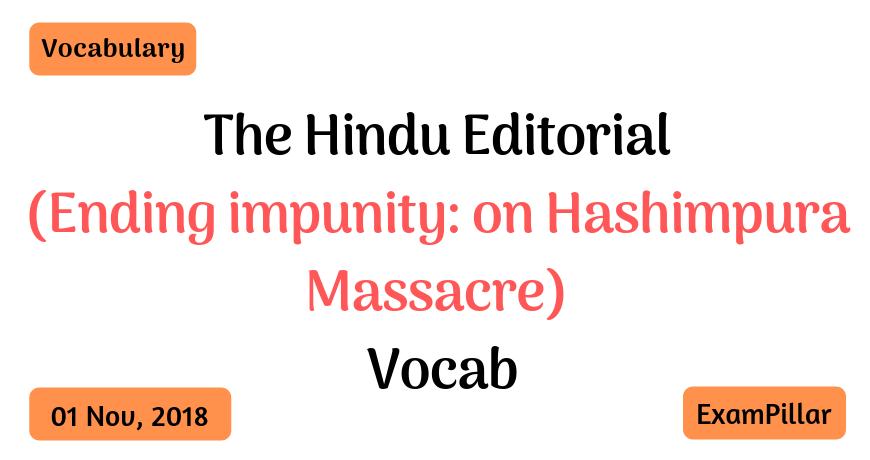 The Hindu Editorial Vocab – 01 Nov, 2018