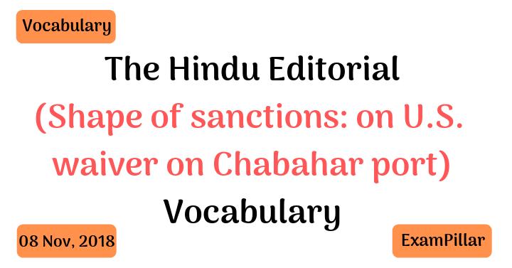 The Hindu Editorial Vocab – 08 Nov, 2018