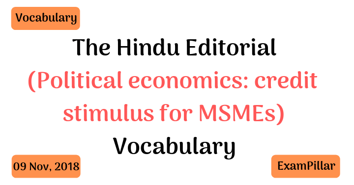 The Hindu Editorial Vocab – 09 Nov, 2018