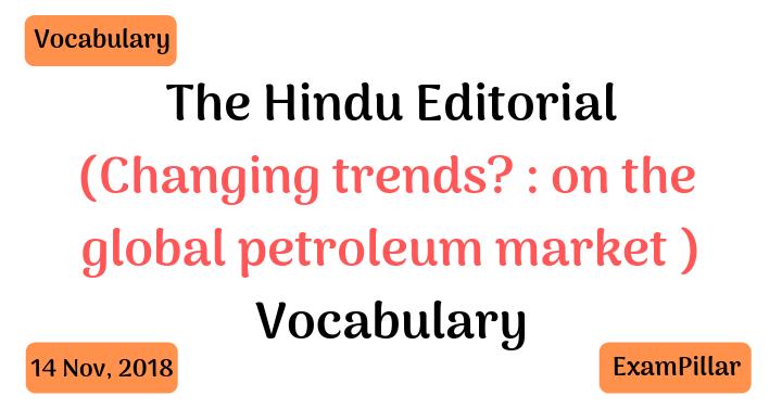The Hindu Editorial Vocab – 14 Nov, 2018