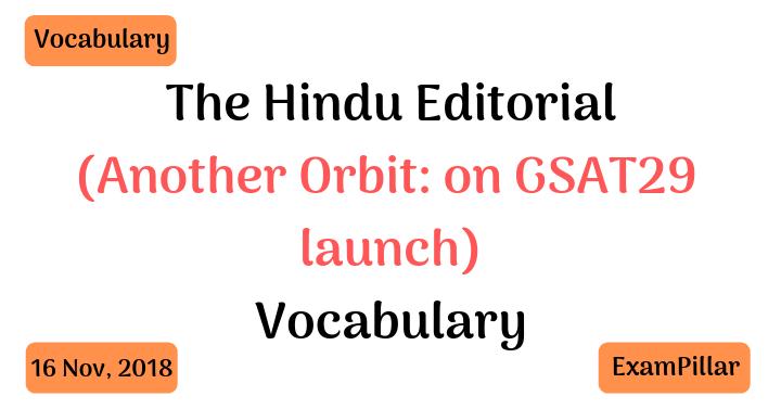 The Hindu Editorial Vocab – 16 Nov, 2018