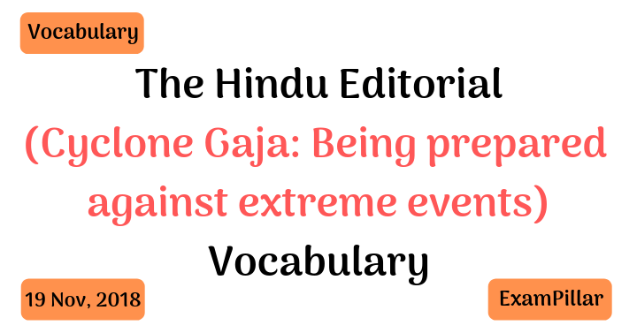 The Hindu Editorial Vocab – 19 Nov, 2018