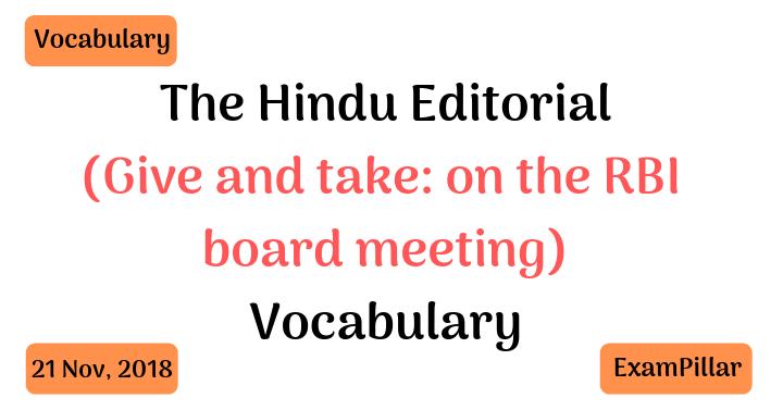 The Hindu Editorial Vocab – 21 Nov, 2018