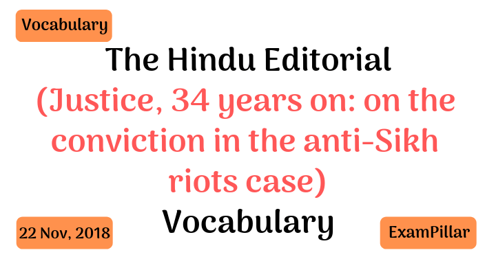 The Hindu Editorial Vocab – 22 Nov, 2018