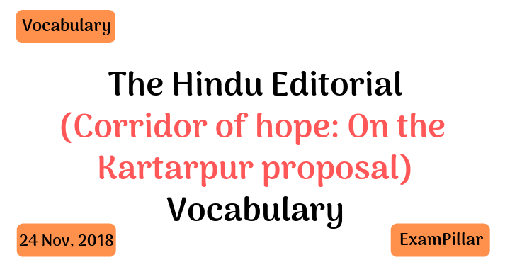 The Hindu Editorial Vocab – 24 Nov, 2018