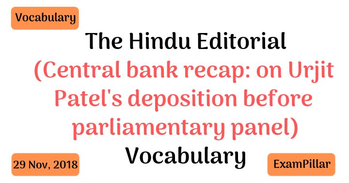 The Hindu Editorial Vocab – 29 Nov, 2018