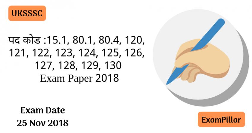 UKSSSC 25 Nov 2018 Exam