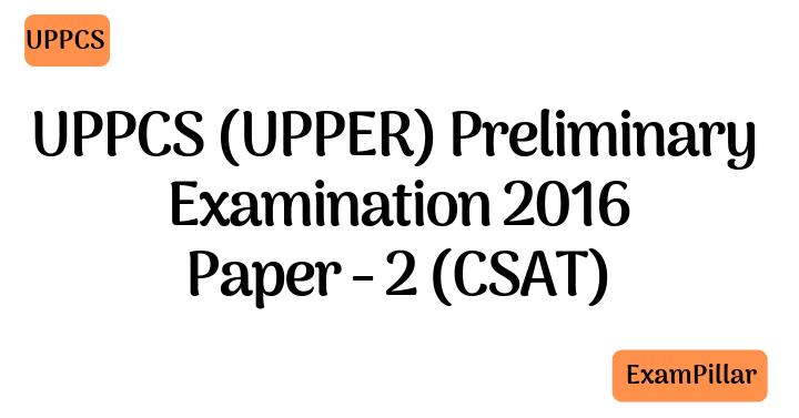 UPPCS 2016 Pre Exam Paper 2