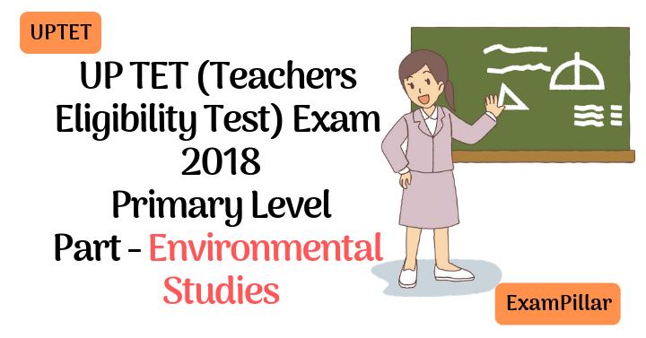 UPTET 2018 Exam Paper Environmental Studies