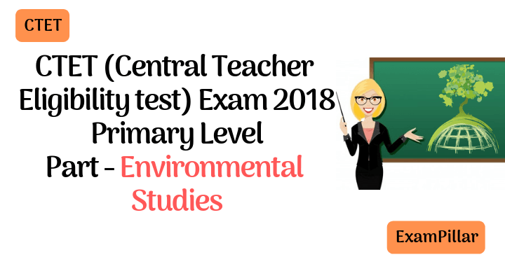CTET 2018 AnswerKey Exam Paper Environmental Studies