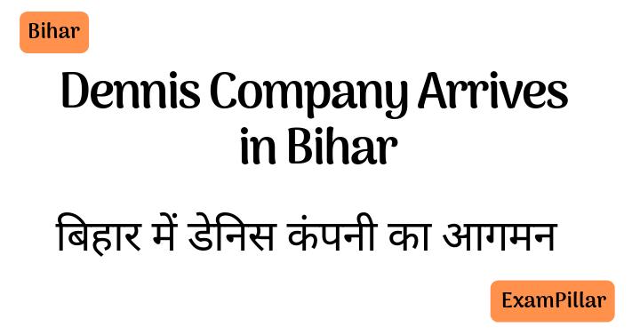 Dennis Company Arrives in Bihar