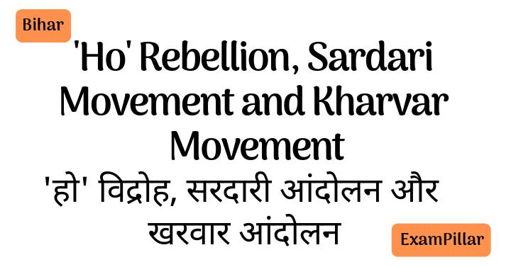 'Ho' Rebellion, Sardari Movement and Kharvar Movement