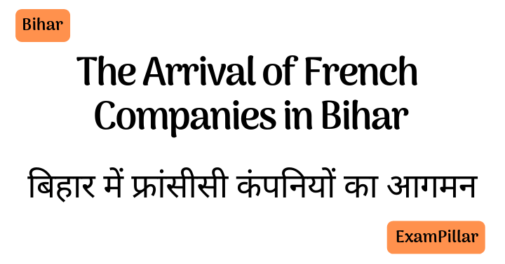 The Arrival of French Companies in Bihar
