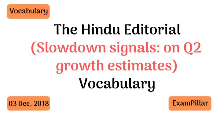 The Hindu Editorial Vocab – 03 Dec, 2018