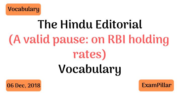 The Hindu Editorial Vocab – 06 Dec, 2018