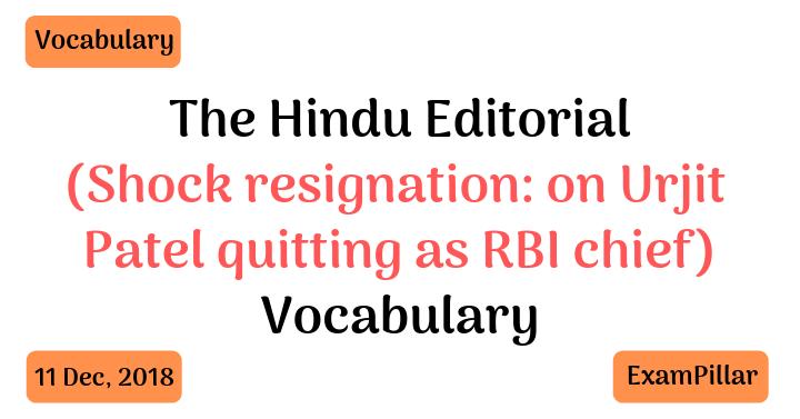 The Hindu Editorial Vocab 11 Dec, 2018