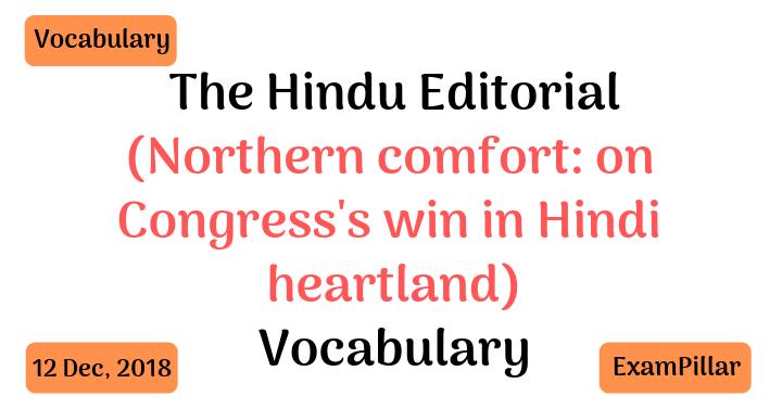 The Hindu Editorial Vocab 12 Dec, 2018