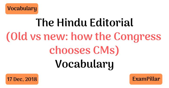 The Hindu Editorial Vocab 17 Dec, 2018
