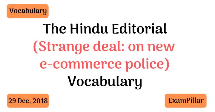 The Hindu Editorial Vocab 29 Dec, 2018
