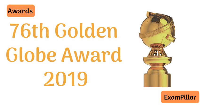 76th Golden Globe Award 2019