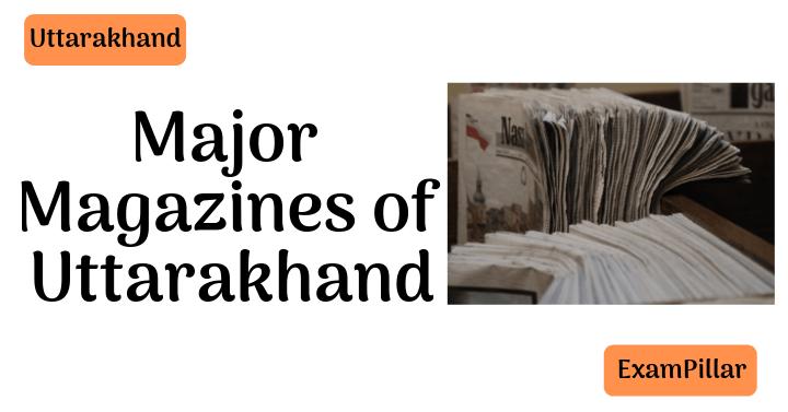 Major Magazines of Uttarakhand