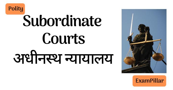 Subordinate Courts