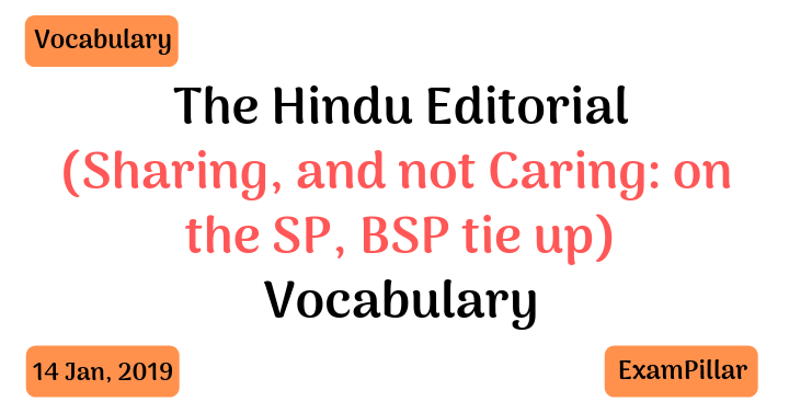 The Hindu Editorial Vocab 14 Jan, 2019