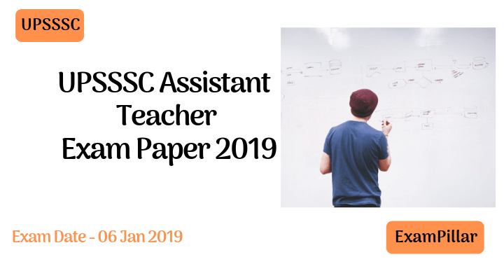 UPSSSC Assistant Teacher Exam Paper 2019 Answer key