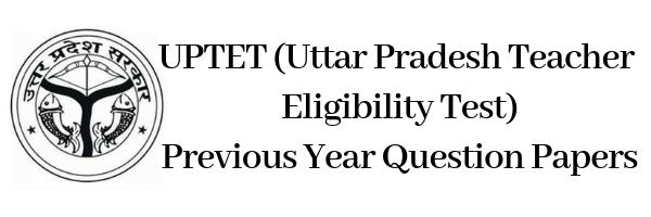 UPTET Previous Year Question Papers