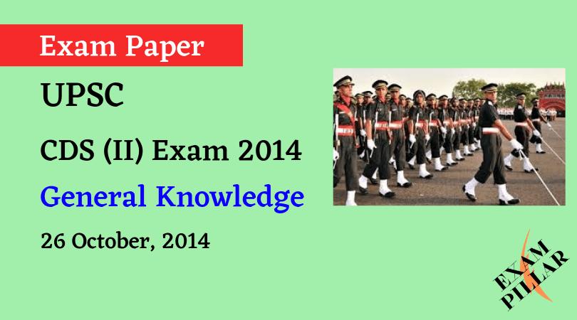CDS II Exam 2014 General Knowledge ANSWER KEY
