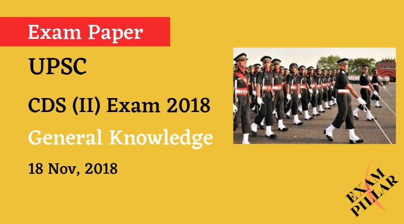 CDS II Exam 2018 General Knowledge ANSWER KEY