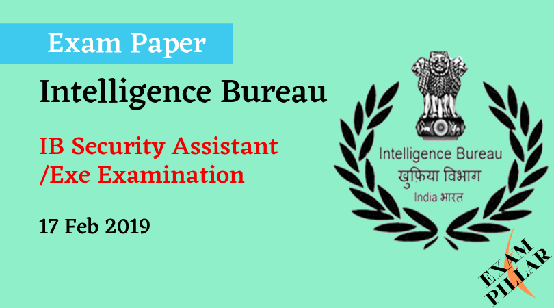 IB Security Assistant_Exe Examination Exam 17 Feb 2019