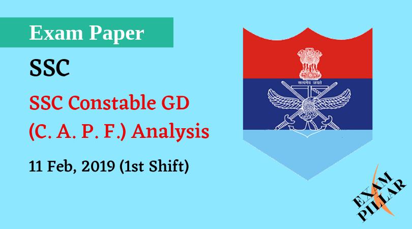 SSC GD Constable 11 Feb 2019 (1st Shift) Analysis