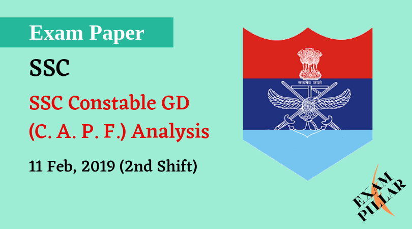 SSC GD Constable 11 Feb 2019 (2nd Shift) Analysis