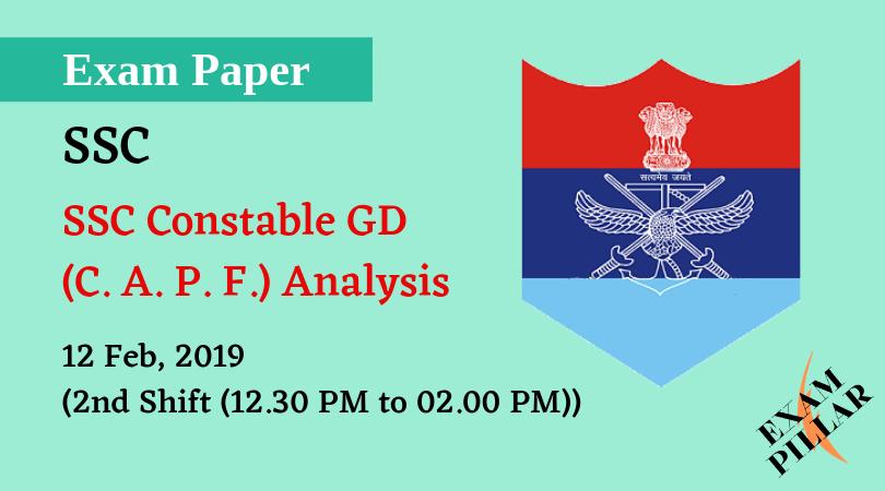 SSC GD Constable 12 Feb 2019 (2nd Shift) Analysis