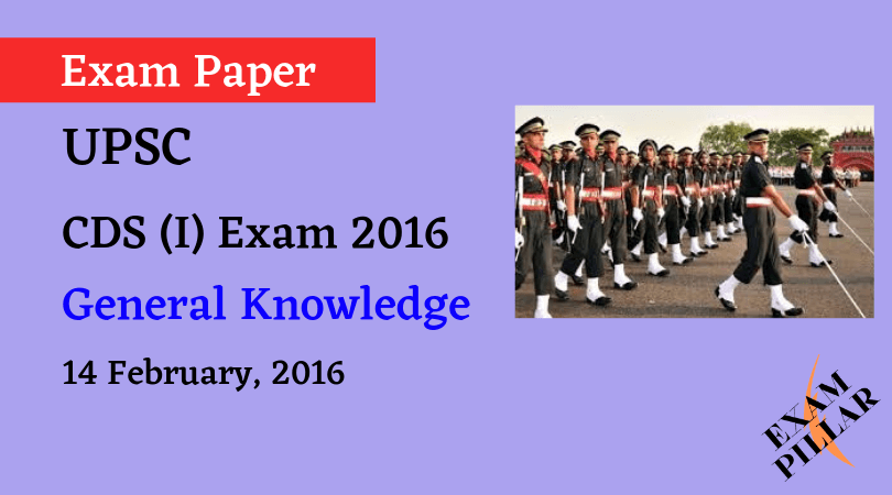 CDS I Exam 2018 General Knowledge ANSWER KEY