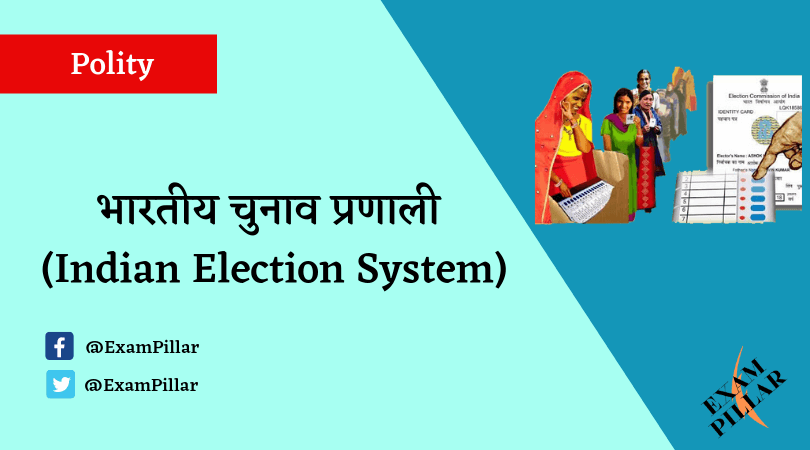 Indian Election System