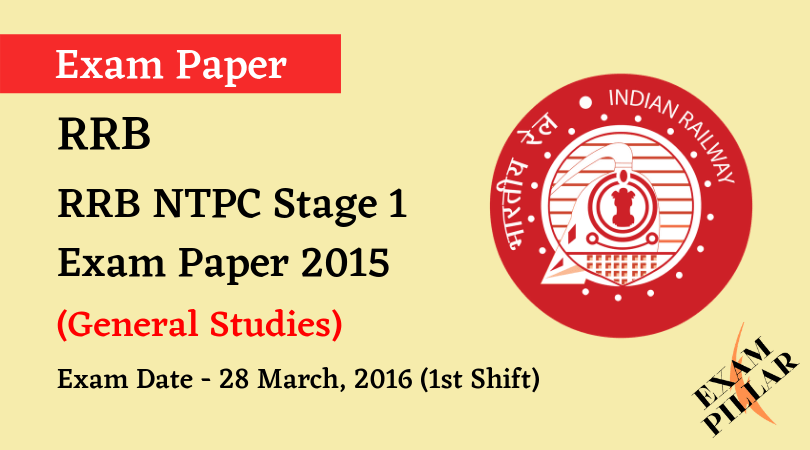 RRB NTPC STAGE 1 EXAM PAPER 2015 28 March 2016 (First Shift)