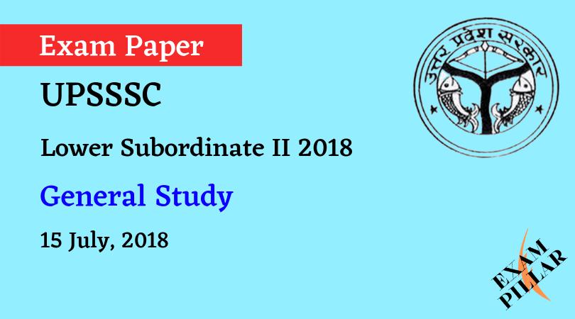 UPSSSC Lower Subordinate II 2018 Exam Paper