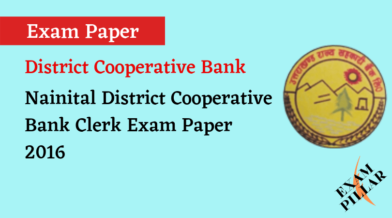 Nainital District Cooperative Bank Clerk Exam