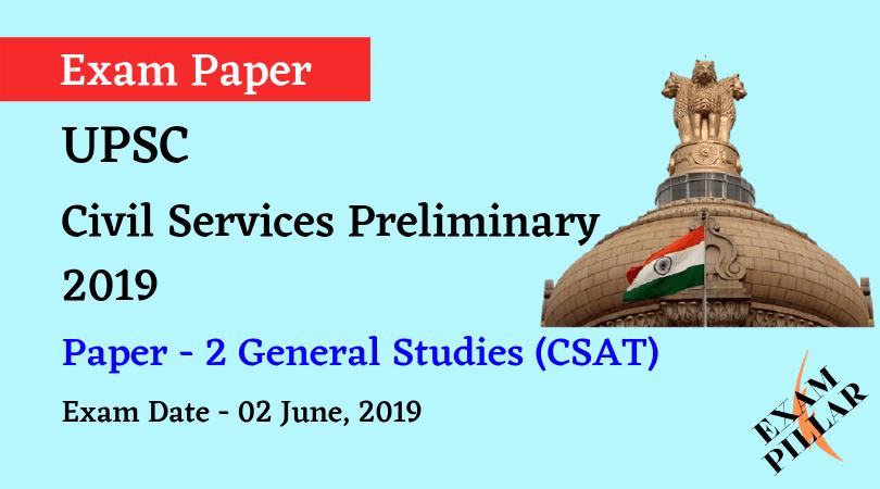 UPSC Civil Services Preliminary - 2019 Paper - 2 (CSAT)